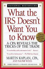 What the IRS Doesn't Want You to Know~A CPA Reveals the Tricks of the Trade 1996