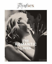 New The Joy of Sex: The Romantic Lover by Quilliam, Susan