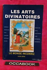 LE MONDE INCONNU, HORS-SERIE N° 1, LES ARTS DIVINATOIRES