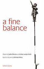 A Fine Balance (Modern Plays),Landon-Smith, Kristine, Bhuchar, Sudha, Mistry, Ro