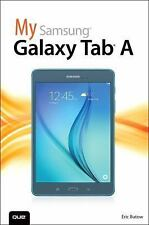 My...: My Samsung Galaxy Tab A by Eric Butow (2015, Paperback)