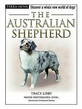 NEW The Australian Shepherd [With DVD] by Tracy Libby Hardcover Book (English)