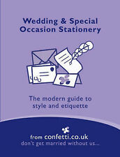 Wedding and Special Occasion Stationery: The Modern Guide to Style and Etiquette