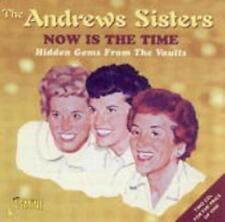 Now Is The Time-Hidden Gems von The Andrews Sisters (2002)