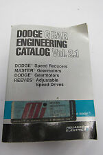 RELIANCE ELECTRIC DODGE GEAR ENGINEERING CATALOG VOL.2.1 BOOK