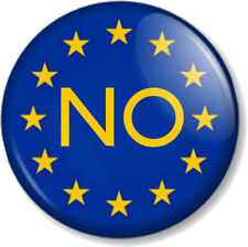 """EU NO Vote OUT in European Union Referendum 25mm 1"""" Pin Button Badge Flag GB UK"""