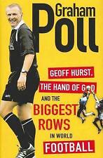 Geoff Hurst, the Hand of God and the Biggest Rows in World Football, Poll, Graha