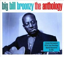 The  Anthology by Big Bill Broonzy (CD, Apr-2011, 2 Discs, Not Now Music)