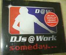 CD Maxy singolo - DJs @ Work Someday...