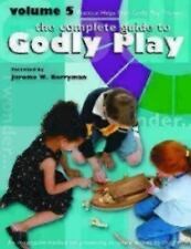 Godly Play Volume 5: Practical Helps from Godly Play Trainers (Godly Play (Paper