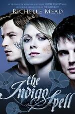 The Indigo Spell: A Bloodlines Novel, Mead, Richelle, Good Condition, Book