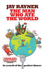 The Man Who Ate the World by Jay Rayner (Paperback) New Book