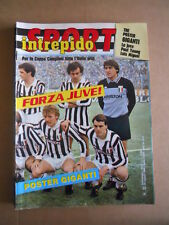 INTREPIDO n°22 1985 Coppa Campioni Speciale Forza Juve  [G492]