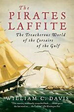William C Davis - Pirates Laffite (2011) - Used - Trade Paper (Paperback)