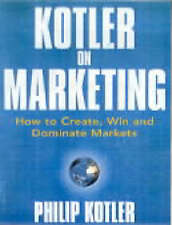 Kotler on Marketing by Philip Kotler (Paperback, 2000)