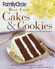 Family Circle Best-Ever Cakes & Cookies: Plus Pies, Tarts, and Other Desserts, F