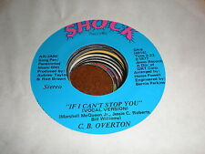 C B Overton 45 If I Can't Stop You SHOCK