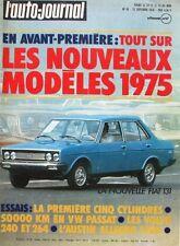 L'Auto-journal n°16 - 1974 - Fiat 131 - Volksawagen Passat - Volvo - Dakota 400