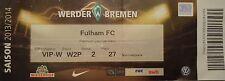 VIP TICKET Friendly 2013/14 Werder Bremen - Fulham FC