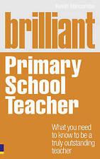 Brillante insegnante di scuola elementare (NUOVO LIBRO) da Kevin harcombe (libro in brossura)