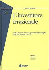 L'INVESTITORE IRRAZIONALE-Barbara Alemanni-BANCARIA (2003)