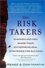 The Risk Takers: 16 Women and Men Who Built Great Businesses Share The-ExLibrary