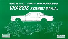 NEW! 1964-1965 Mustang Chassis Assembly Manual Shop Manual Illustrated View