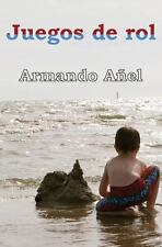 Juegos de Rol by Armando A�el (2013, Paperback)
