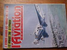 $$w Revue Le Fana de l'Aviation N°187 Gregor FDB-1  Typhoon  Wibault tri-moteurs