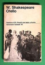 Otello di W. Shakespeare Versione di R. Piccoli - ed. Sansoni 1966