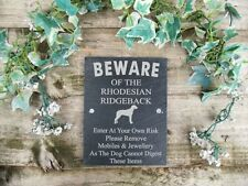 Humorous Beware Of The Rhodesian Ridgeback Dog Slate  Door, Gate, Plaque, Sign