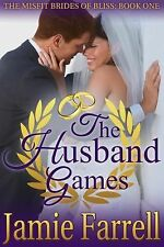 The Husband Games (Misfit Brides of Bliss) (Volume 1)