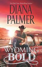 Wyoming Men: Wyoming Bold 3 by Diana Palmer (2013, Paperback)