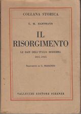 HARTMANN IL RISORGIMENTO LE BASI DELL'ITALIA MODERNA 1815-1915