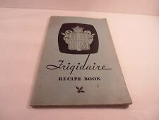 1932 Frigidaire Recipe Book 47 pages PB Cookbook General Motors Corp Ohio USA