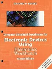 Computer Simulated Experiments for Electronic Devices Using Electronics Workbenc
