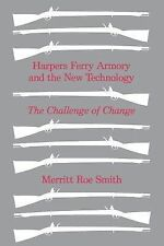 Harpers Ferry Armory and New Technology, Merritt Roe Smith, Good Book