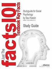 Outlines and Highlights for Social Psychology, 8th Edition by Saul Kassin,...