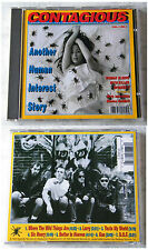 CONTAGIOUS Another Human Interest Story .. 1993 Relativity CD TOP
