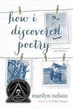 How I Discovered Poetry by Marilyn Nelson (2016, Paperback)