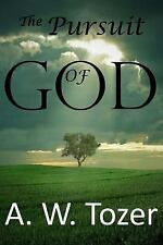 The Pursuit of God by A. W. Tozer (2014, Paperback)