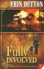 Fully Involved Dutton, Erin Paperback