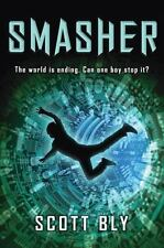 Smasher, Bly, Scott, Good Condition, Book
