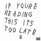 Drake - If You're Reading This It's Too Late (Parental Advisory, 2015)