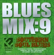Blues Mix, Vol 9: Southern Soul Blues by Various Artists (CD, 2012, Ecko...