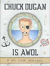 Chuck Dugan Is AWOL: A Novel - With Maps by Anderson, Eric Chase