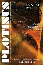 The Enneads of Plotinus: Ennead IV.7 : On the Immortality of the Soul by...