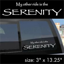 """Firefly/Serenity """"My other ride is the SERENITY"""" sticker decal"""