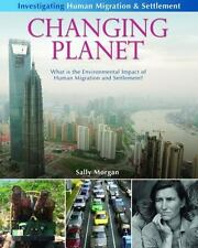 Changing Planet: What Is the Environmental Impact of Human Migration and Settlem