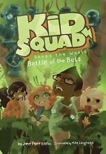 The Battle of the Bots (Kid Squad Saves the World)